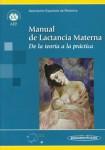 Manual de lactancia materna. De la teoría a la práctica